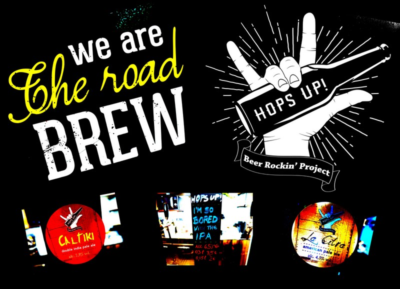 Photo of Hops Up! – Campobasso: Beer Rockin' Project .. on the Road Brew!