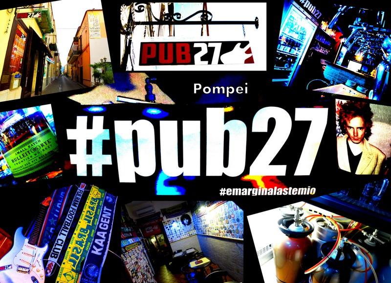 Photo of Pub27 – Pompei: emargina l'astemio, o almeno prova a fargli cambiare idea ..