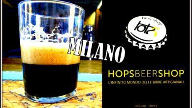 Photo of Hops Beer Shop – Milano: Ricerca, Selezione .. e un Consiglio sempre pronto ..